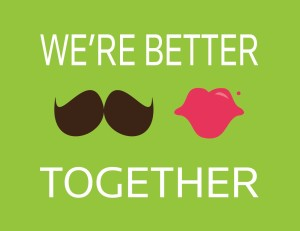 We're Better Together 8x10